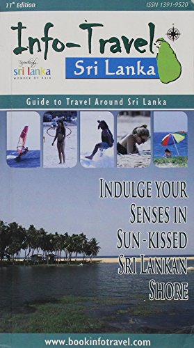 Info Travels in Sri Lanka - Guide to Travel Around Sri Lanka (Paperback): Dinesh Kulatunga
