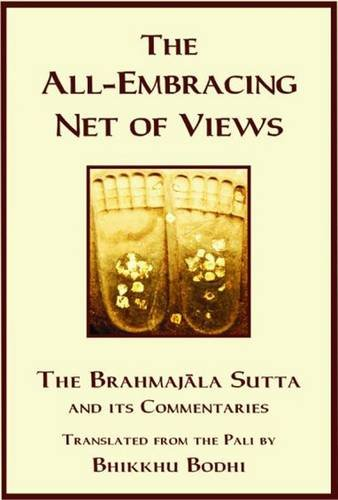 9789552400520: The Discourse on the All-Embracing Net of Views: The Brahmajala Sutta and Its Commentaries