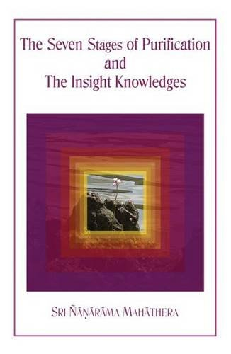 9789552400599: Seven Stages of Purification and the Insight Knowledges