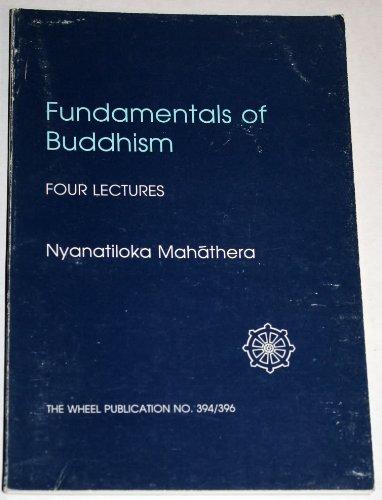 9789552401206: Fundamentals of Buddhism