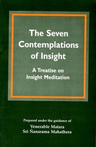 9789552401244: The Seven Contemplations of Insight: Treatise on Insight Meditation