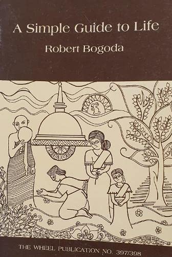 Simple Guide to Life: R. Bogoda