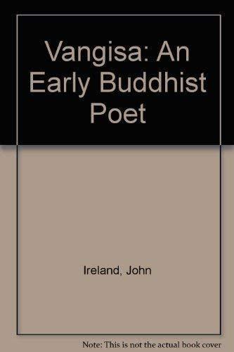 Vaṅgīsa: An Early Buddhist Poet: J.D. Ireland