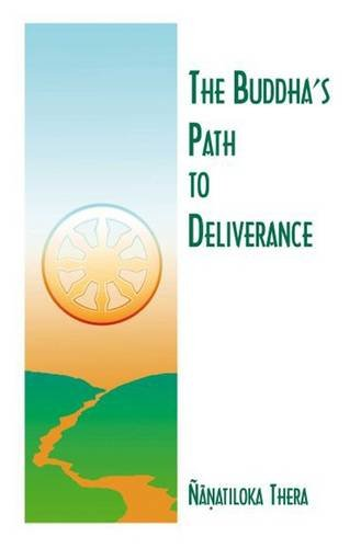 9789552401770: The Buddha's Path to Deliverance: A Systematic Exposition in the Words of the Sutta Pitaka