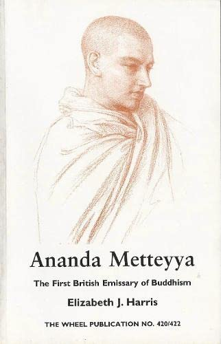 9789552401794: Ananda Metteyya: The First British Emissary of Buddhism