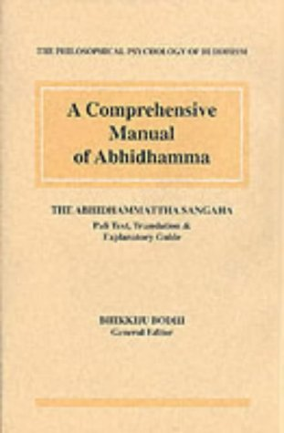Comprehensive Manual of Abhidh: Bhikkhu Bodhi