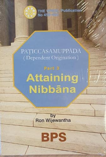 9789552402661: Attaining Nibbana (Paticcasamuppada (Dependent Origination), part 3)