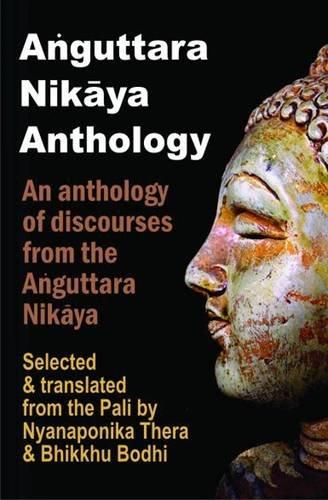 9789552402975: Anguttara Nikaya (An Anthology of Discourses from the Anguttara Nikaya, Selected and Traslated from