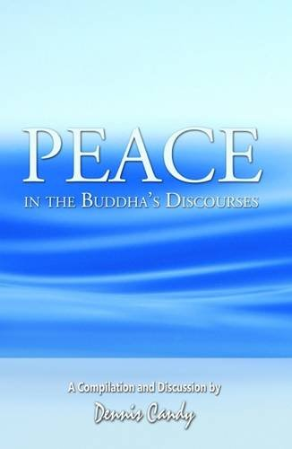 9789552403095: Peace in the Buddha's Discourses: A Compilation and Discussion