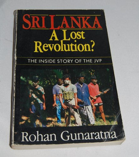 9789552600043: Sri Lanka, a lost revolution?: The inside story of the JVP
