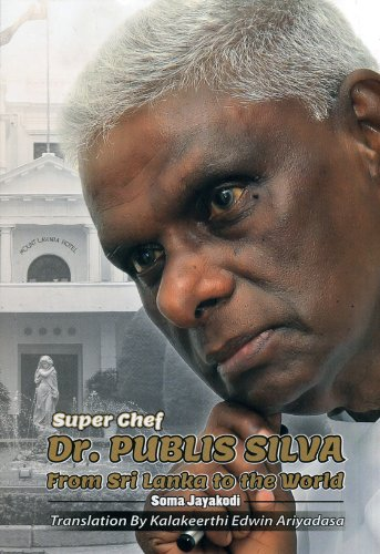 9789554110700: Super Chef Dr. Publis Silva From Sri Lanka to the World