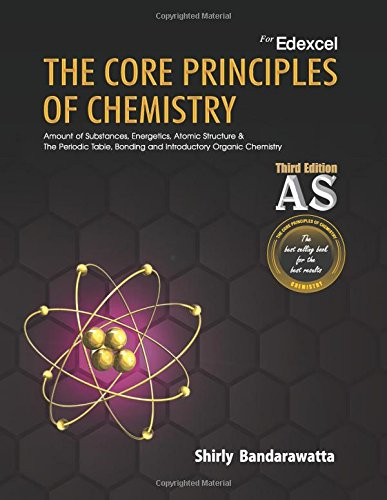 9789555138987: The Core Principles of Chemistry