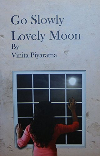 9789555271103: Go Slowly Lovely Moon