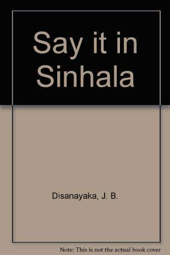 Say it in Sinhala (9555520852) by J. B. Disanayaka