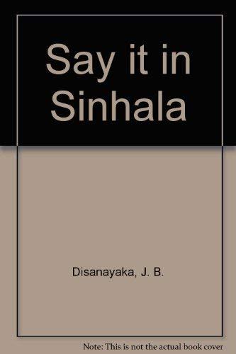 9789555520850: Say it in Sinhala