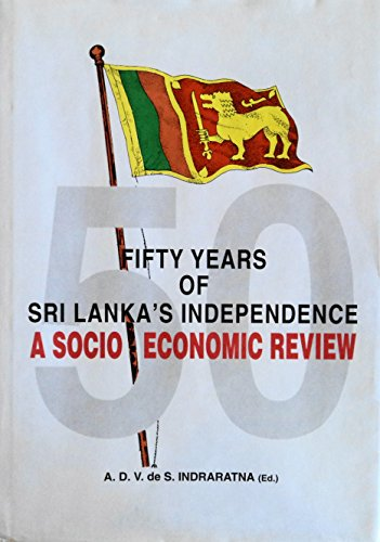 9789555991049: Fifty Years of Sri Lanka's Independence: A Socio-Economic Review