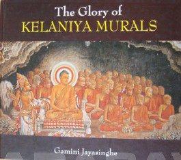 The Glory Of Kelaniya Murals: Gamini Jayasinghe
