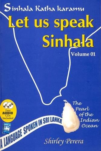 Sinhala Katha Karamu: With Sinhala-English Vocab -: S. Perera