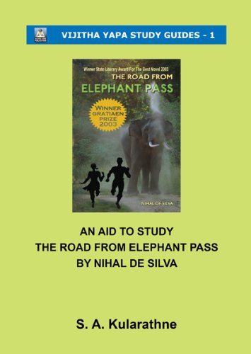 9789556651829: An Aid to Study The Road From Elephant Pass By Nihal De Silva (Vijitha Yapa Study Guides - 1)