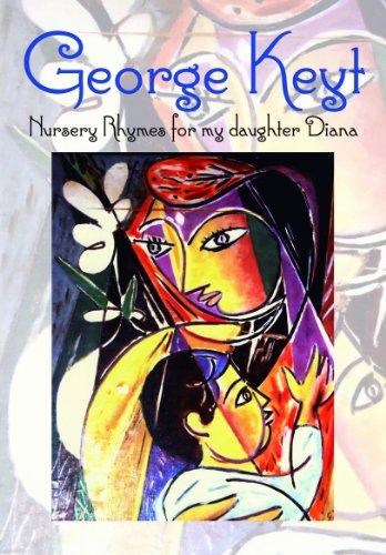 George Keyt: Nursery Rhymes for My Daughter: Diana Keyt
