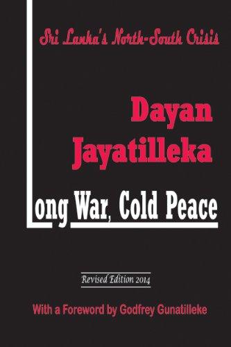 9789556652093: Long War, Cold Peace: Sri Lanka's North-South Crisis