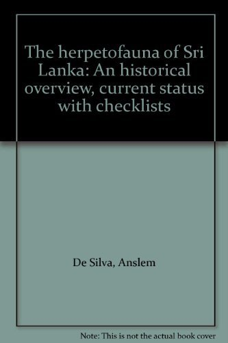 9789558213018: The herpetofauna of Sri Lanka: An historical overview, current status with checklists