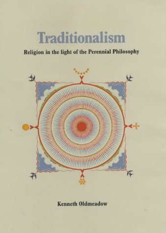 9789559028048: Traditionalism: Religion in the Light of the Perennial Philosophy