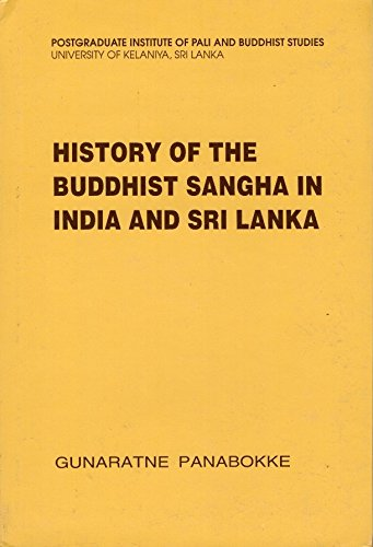 9789559044116: History of the Buddhist Sangha in India and Sri Lanka