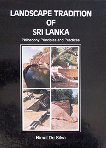 9789559291022: Landscape Tradition of Sri Lanka: Philosophy, Principles, and Practices