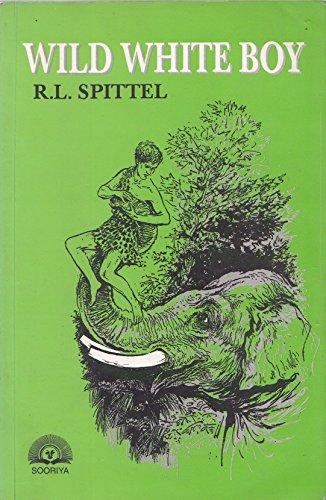 Wild White Boy: R. L. Spittel