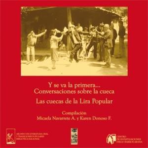 9789560001962: Y Se Va La Primera-- !!!: Conversaciones Sobre La Cueca: Las Cuecas de La Lira Popular, Transcripcion Completa