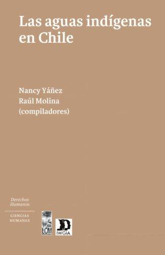 9789560002655: Las aguas indígenas en Chile (Spanish Edition)
