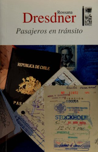 Pasajeros En Transito: Rossana Dresdner