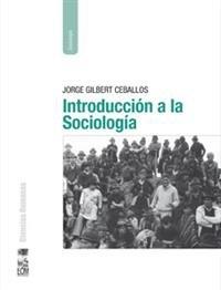 9789560003911: INTRODUCCION A LA SOCIOLOGIA