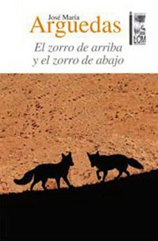 9789560006097: El Zorro De Arriba Y El Zorro De Abajo