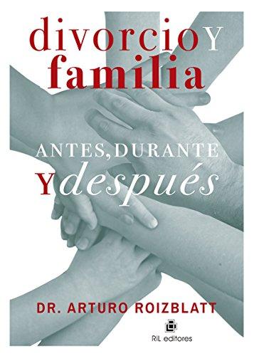 9789560100047: Divorcio y familia: antes, durante y despues