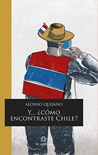 9789560102683: Y? ?COMO ENCONTRASTE CHILE?
