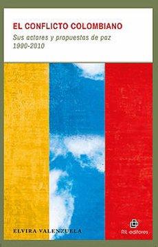 9789560102775: El Conflicto Colombiano