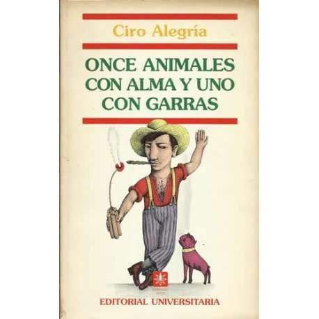 9789561109650: ONCE ANIMALES CON ALMA Y UNO CON GARRAS