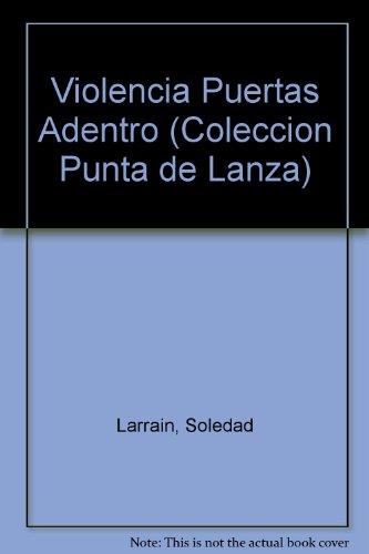9789561109926: Violencia Puertas Adentro (Coleccion Punta de Lanza) (Spanish Edition)