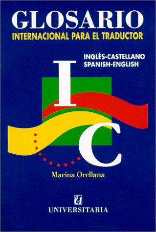 9789561111226: Glosario internacional para eltraductor ingles castellanoedit.univer.Santiago de Chile