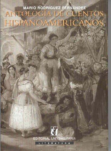 9789561115095: Antologia De Cuentos Hispanoamericanos