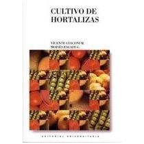 9789561115132: cultivo de hortalizas