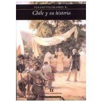 Chile Y Su Historia: SERGIO VILLALOBOS