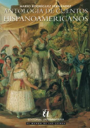 9789561119499: Antolog'a De Cuentos Hispanoamericanos