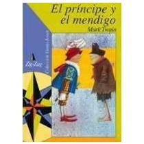 El Principe y El Mendigo (Spanish Edition) (9561209152) by Mark Twain