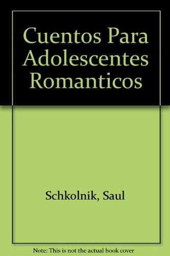 9789561212534: Cuentos Para Adolescentes Romanticos