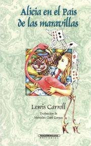 Alicia En El Pais de Las Maravillas (Spanish Edition) (9789561214651) by Lewis Carroll