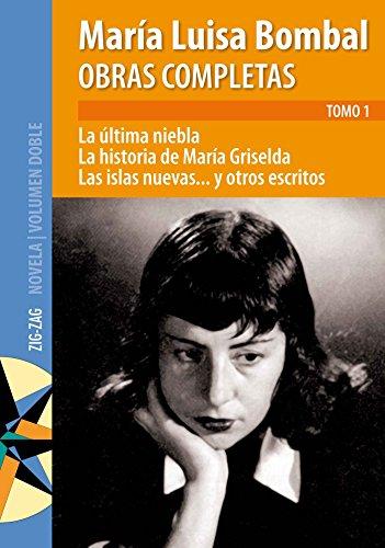 9789561217461: Obras Completas Tomo 1 (La ultima niebla, La historia de Maria Griselda & Las islas nuevas) (Coleccion Viento Joven)