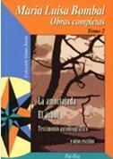 Obras completas, Tomo 2: Testimonio autobiografico /Amortajada: Bombal, Maria Luisa